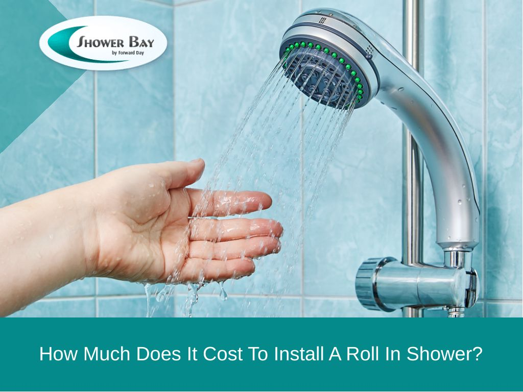 how much cost install roll in shower